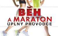 Běh a maraton - úplný průvodce